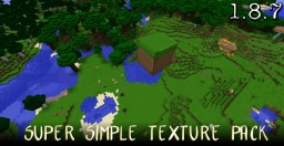 [1.8.7] Super Simple Texture Pack!