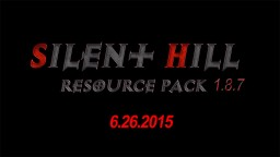 [Official] Silent Hill Texture Pack 256x 1.8.9