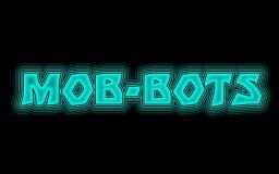 Mob Bots Minecraft Map & Project