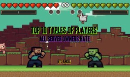 Top 10 Types of Players Owners Hate Minecraft Blog