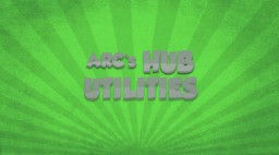 Arc's Hub Utilities | Plugin Minecraft Mod