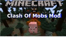 ClashOfMobs(ClashOfClans Mod)