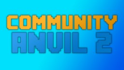 Community Anvil 2 - Download Maps and RPs with a click of a button Minecraft Mod