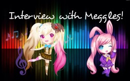 Interview with Meggles! Minecraft Blog