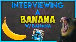 Interviewing A Banana w/ Banana Minecraft Blog Post