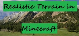 Realistic Terrain in Minecraft Minecraft Blog Post