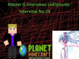 Master G Interviews LivElymuSic Minecraft Blog Post
