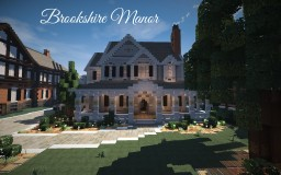 Brookshire Manor, 5 Bed/7 Bath -=WoK Build=- Minecraft Map & Project