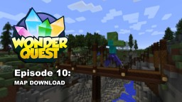 Wonder Quest - Complete Season 1 map download!! Minecraft Map & Project