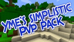 Yme's Simplistic PVP Pack Minecraft Texture Pack