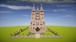 Basilica of Cronus Edimma the Keeper Minecraft Map & Project