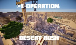 [#1] Operation: Desert Rush Minecraft