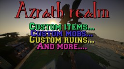 Azrath Realm - Custom items, custom mobs, custom dungeons! Minecraft Server
