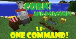 [1.8] One Command - Grow-able Corn and Edible Popcorn V4 Minecraft Map & Project