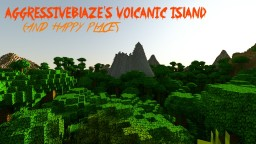 AggressiveBlaze's Volcanic Island Minecraft Map & Project