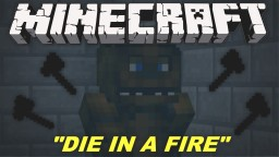 Five Nights at Freddy's 3 Song - Die In A Fire - Minecraft Minecraft Blog Post