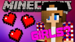 If Minecraft was Made for Girls