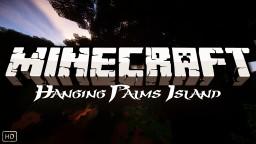 Minecraft: Hanging Palms Island | Cinematic Minecraft Blog