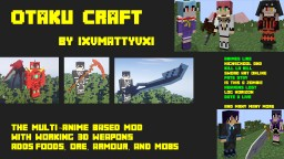 Otaku Craft Minecraft Mod