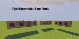 Epic Minecraftian Land Mods