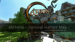 Abthena a Survival Games Map Minecraft Project