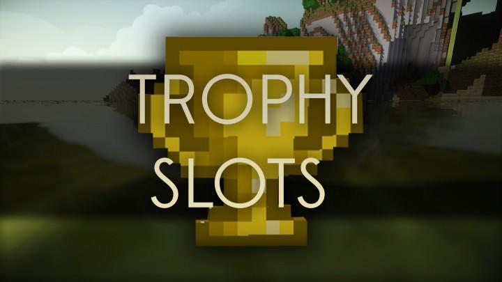 minecraft trophy slots mod