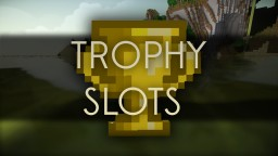Trophy Slots Mod with only one command block | Vanilla Minecraft