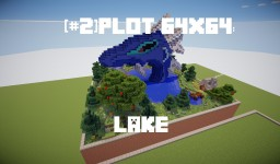 [#2] Plot 64x64: Lake Minecraft Project