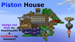 Piston House By: Domza22 and MakiPlaysMC Minecraft Map & Project