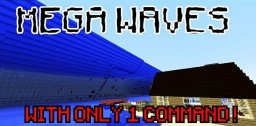 HowTo summon MEGA WAVES with ONLY ONE COMMAND ! Minecraft Map & Project