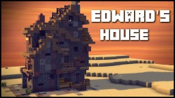 EDWARD'S HOUSE Minecraft