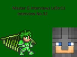 Master G Interviews LeStr11 Minecraft Blog Post