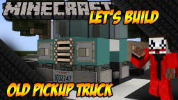 Minecraft Vehicle Tutorial - Old Pickup Truck
