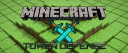 Minigame: Tower Defence Minecraft Map & Project