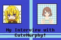 AnimeFan Interviews: My Interview with CuteMurphy! Minecraft Blog Post