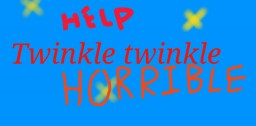 Twinkle Twinkle - A horror story Minecraft Blog Post