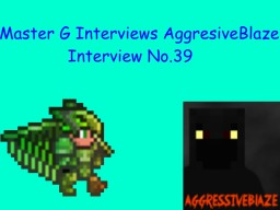 Master G Interviews Aggresive Blaze Minecraft Blog Post