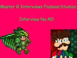 Master G Interviews FazbearStudioz Minecraft Blog Post