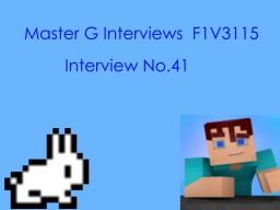 Master G Interviews F1V3115 Minecraft