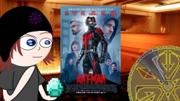 Movie Review: Ant-Man - Marvel Embraces Comedy While Ignoring Science Minecraft Blog Post