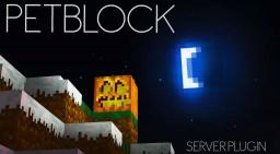 PetBlock [Plugin] [1.8.x] Minecraft Mod