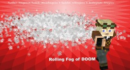 Rolling Fog of DOOM Minecraft Map & Project