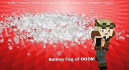 Rolling Fog of DOOM Minecraft Project