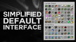 Simplified Default Interface (GUI) • (1.8) • (Vanilla) Minecraft