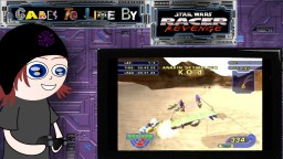 Games to Live By: Star Wars Racer Revenge (Series Finale!)