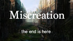 Miscreation (LoST Entry) Minecraft
