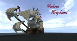 Galeone ''Greyhound'' Minecraft Map & Project
