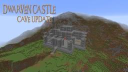 Dwarven Castle (Cave update) Minecraft Map & Project