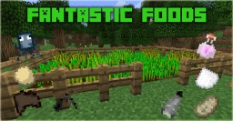 [1.9/1.8][Forge] Fantastic Foods Minecraft Mod