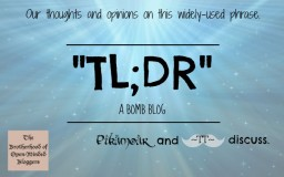 TL:DR - Our Thoughts and Opinions Minecraft Blog Post